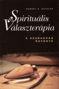 A Spirituális Választerápia története